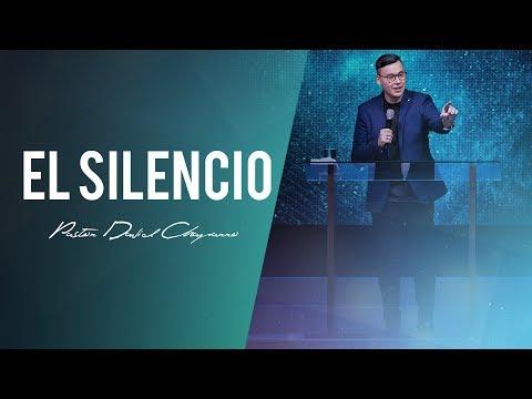 El silencio - Pastor David Chaparro