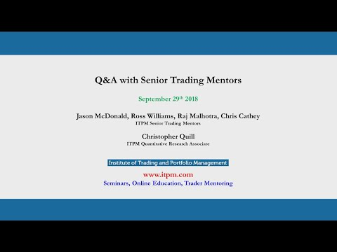 Q&A with Senior Trading Mentors - ITPM NY Super Conference 2018