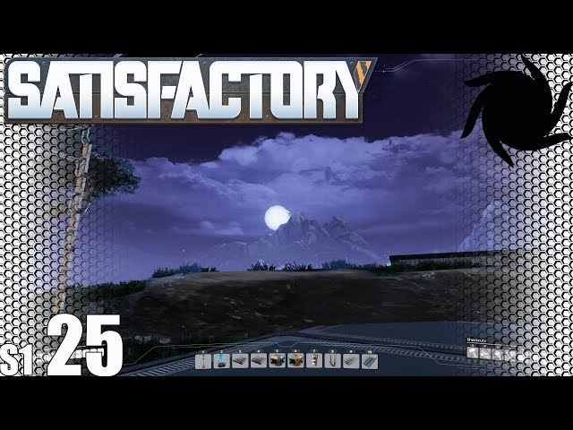 Satisfactory - S01E25 - Expansion Planning