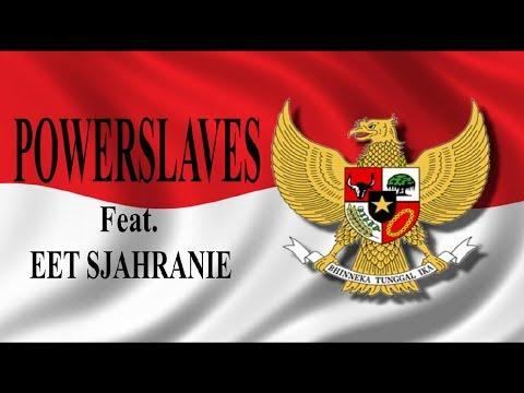 POWERSLAVES feat. EET SJAHRANIE - PANCASILA ( AUDIO )