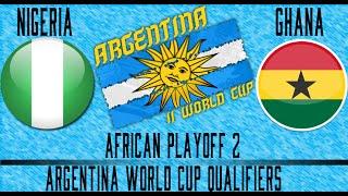 Nigeria vs Ghana - FIFA 14 - Argentina WCQ Playoffs - Leg 1
