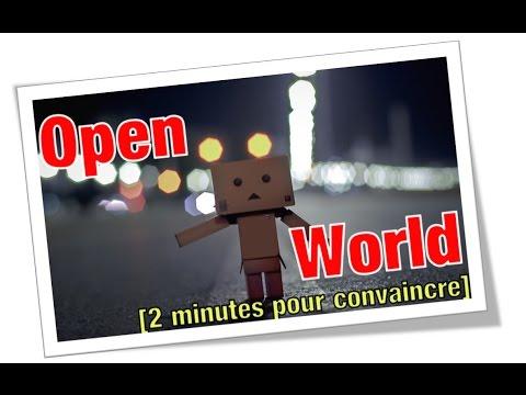 L'open world et le moment dissociatif [2 minutes pour convaincre] S03_E03