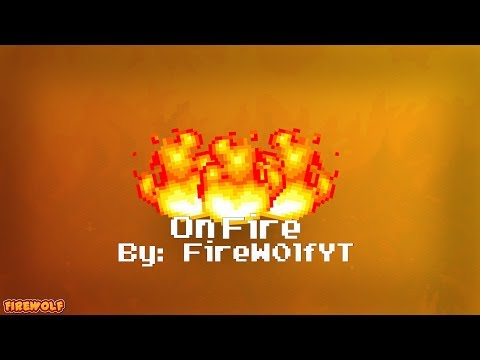 On Fire - Song By: FireW0lfYT