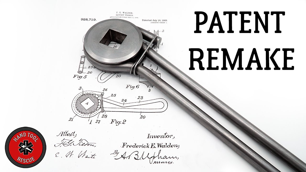 Patent Remake: 1909 Ratchet Wrench