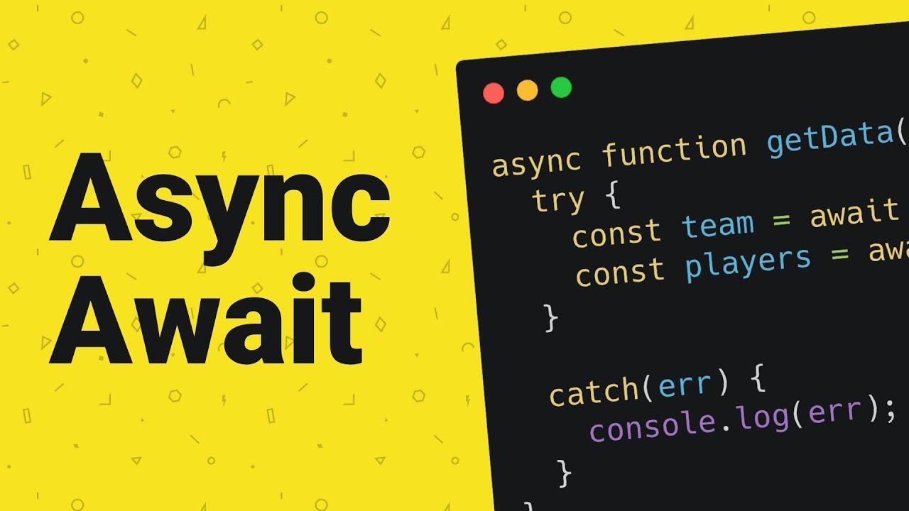 Async/Await in JavaScript