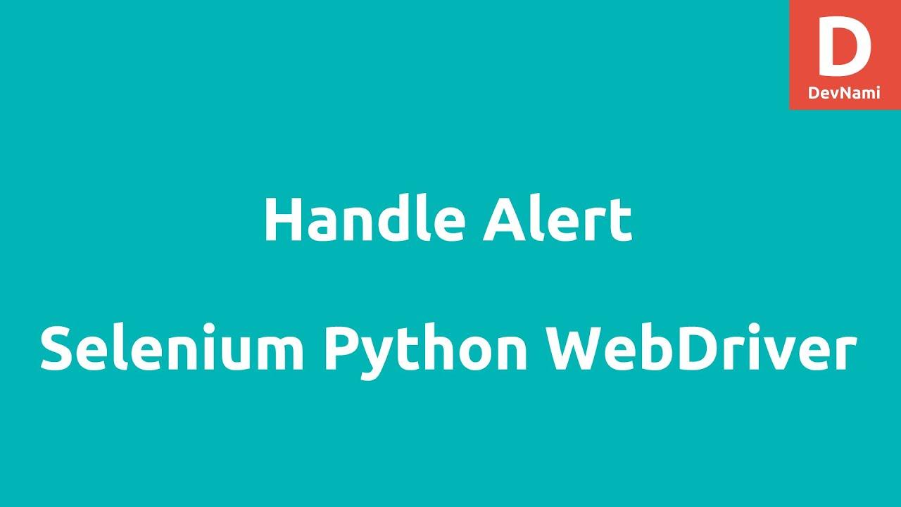 Handling the Alert in Selenium Python