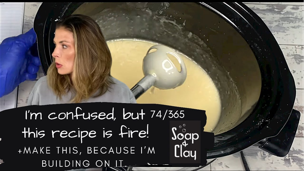 Recipe Day! Why you NEED soap paste in your life. | Day 74/365