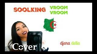 Vroom Vroom - Soolking (Cover By Djena Della) MP3