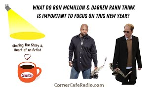 SHOW HIGHLIGHT: What do Ron Mcmillon & Darren Rahn think is important to focus on this new year?