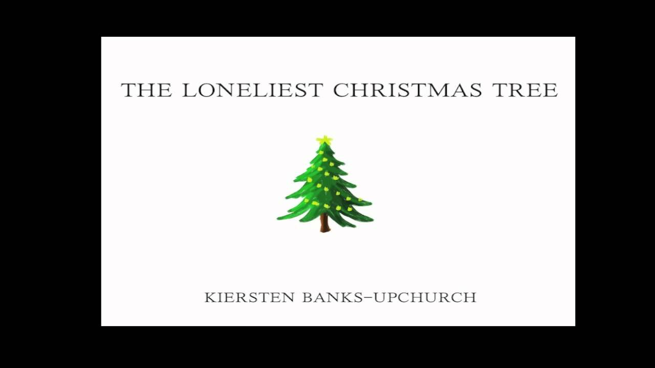 The Loneliest Christmas Tree (lyrics in description) - YouTube