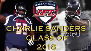 2018 IFL Hall of Fame: Charlie Sanders