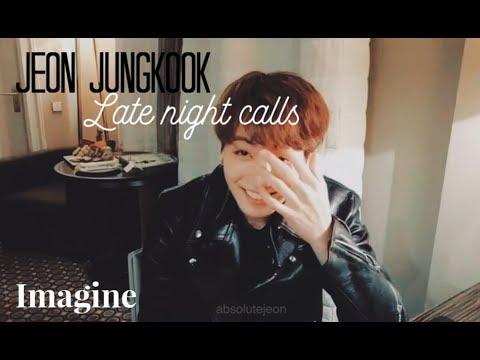 BTS Imagine    Jeon Jungkook As Your Boyfriend; Late Night Calls