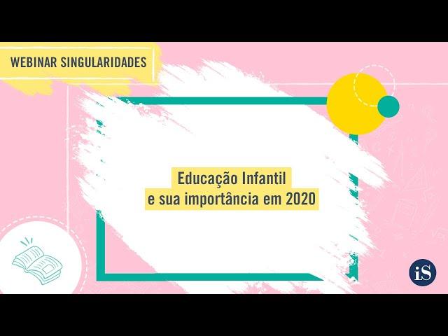 Educação Infantil e sua importância em 2020
