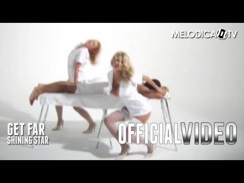 Get Far - Shining Star (OFFICIAL VIDEO)