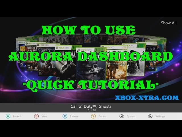 How to use Aurora Dashboard quick tutorial (Xbox-Xtra RGH tutorials)
