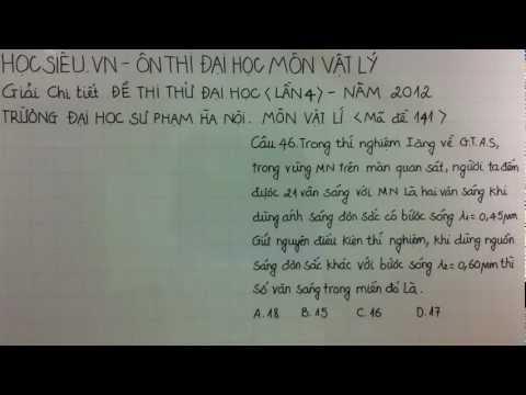 Ôn thi đại học môn vật lý- Giải đề thi ĐHSP 2012(46)