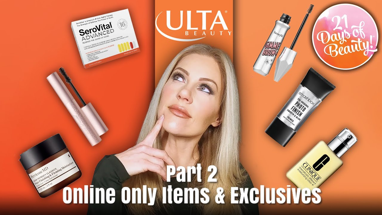 ULTA 21 DAYS OF BEAUTY SPRING 2021 - Part 2 Online Only, App & Diamond/Platinum Exclusives Deals