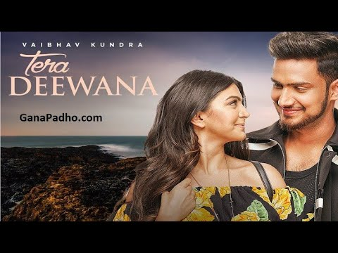 Tera Deewana song new: Vaibhav Kundra feat. Akshata sonawane | praveen bhat latest song 2018