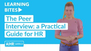The Peer Interview: a Practical Guide for HR