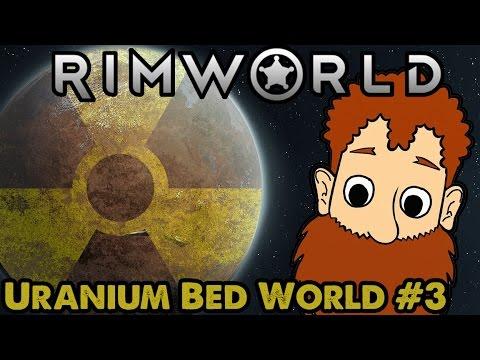 "RimWorld - Uranium Bed World ""Maximum Bed Capacity"" - #3"
