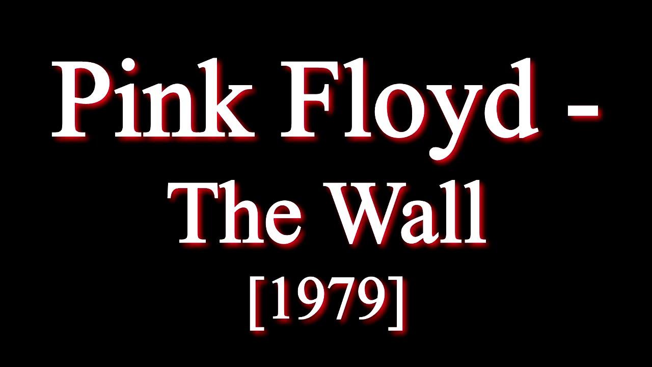 Pink Floyd The Wall Full Album Youtube