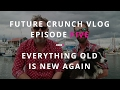 VLOG Ep 5: Everything Old is New Again