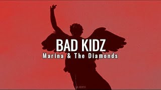 Marina And The Diamonds - Bad Kidz (Español/Lyrics)