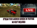 How to stream android screen live on youtube/gusher pro