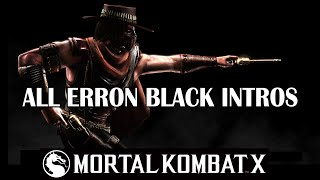 Mortal Kombat X - All Erron Black Intros dialogues Interactions