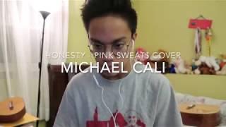 Baixar Honesty - Pink Sweat$ (Michael Cali Cover)