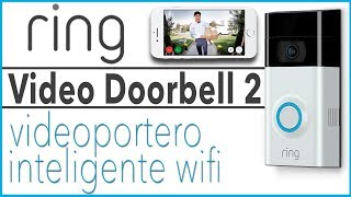 Ring Video Doorbell 2 | Review en español