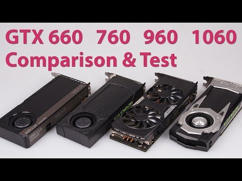 NVIDIA GeForce GTX 660 vs. 760 vs. 960 vs. 1060 Graphics Card Comparison GTA 5 Witcher