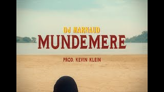 Dj Marnaud - Mundemere (Official Video)