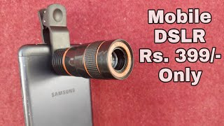 Mobile Portable DSLR Lense | Mobile Telescope Unboxing and Review | Rs.399/ Only