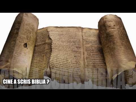 CINE A SCRIS BIBLIA ?