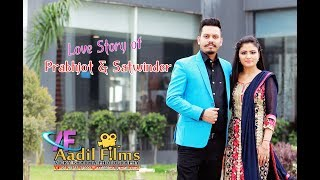 Prabhjot & Satwinder Pre Shoot Hd Aadil Films