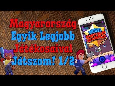 Magyar TOP Játékosokkal Játszom! 1.Rész | Brawl Stars Magyarul