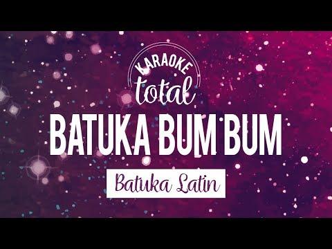 Batuka Bum Bum - Batuka Latin - Karaoke con coros