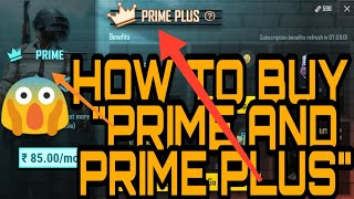 How to purchase PRIME and PRIME PLUS 👆🔥👆| SURPRISE IS AT END 😄😄 |