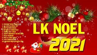 NHẠC GIÁNG SINH SÔI ĐỘNG 2021 - LK Nhạc Noel Sôi Động 2021 Mừng Chúa Giáng Sinh Ra Đời
