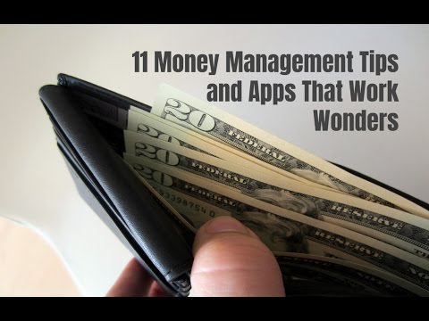 11 Money Management Tips and Apps That Work Wonders