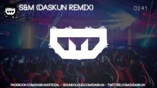 [Dubstep] Rihanna - S&M (Daskun Remix)