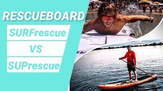 RESCUEBOARD a confronto: SURFrescue VS SUPrescue
