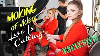 MAKING OF VIDEO Dj Layla &amp Sianna - LOVE IS CALLING