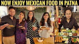 Review of CHIPOTLE CAFE & KITCHEN with RJ Anjali||Mexican Food in Patna||Zaika Patna Ka