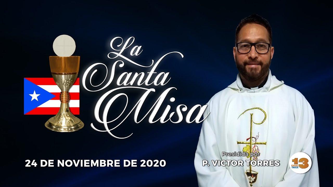 Santa Misa de Hoy Martes, 24 de Noviembre de 2020