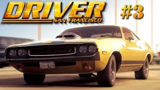 Let's Play Driver: San Francisco - Ep. 3: I FOUGHT THE LAW (AND THE LAW WON)