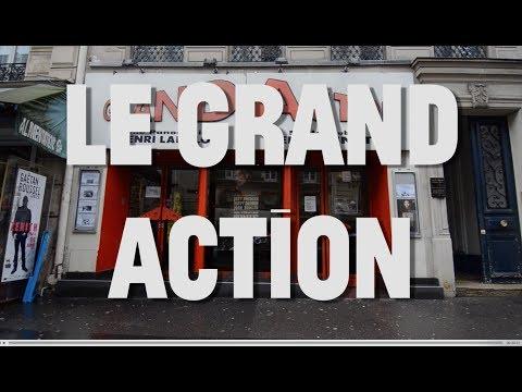 Paris the Local Way: Le Grand Action Cinema