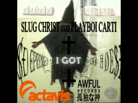 Slug † Christ - I GOT ///ÐЄPRЄ$$ЄÐ+ĦØЄ$/// ft. PLAYBOI CARTI (prod. slug)