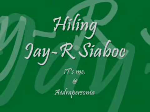 Hiling LYRICS by Jay-R Siaboc